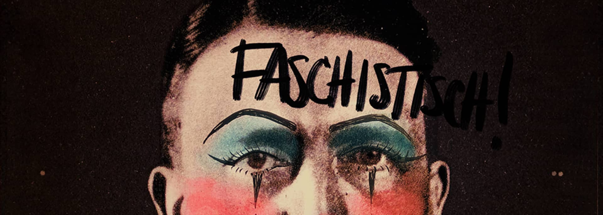 Cabaret poster with Hitler's face defaced with lipstick.