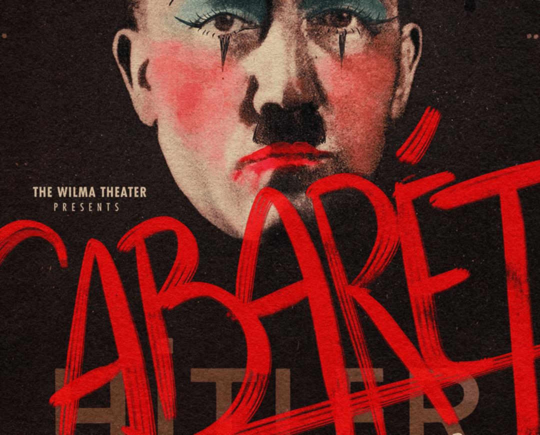 Cabaret poster, with defaced Hitler portrait.